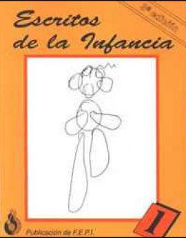 Escritos de la infancia - Volumen 1